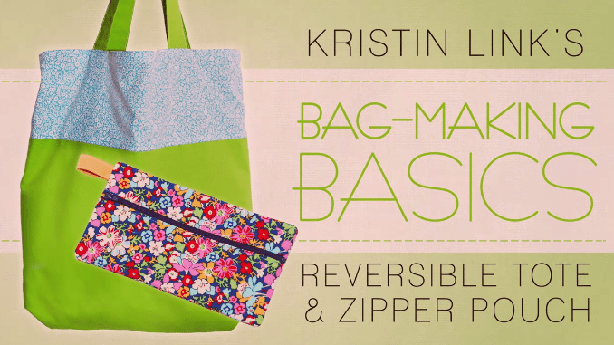 Bag Making Basics  A Reversible Tote   Zipper How To Class on Craftsy